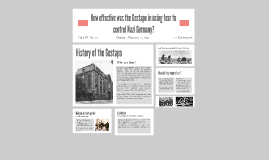 Copy of How effective was the Gestapo in using fear to control Nazi