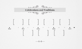 Celebrations and Traditions
