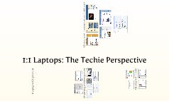 1:1 Laptops: The Techie Perspective