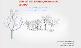 SISTEMA DE DEFENSA JURIDICA DEL ESTADO - FORTALEZAS Y DEBILIDADES