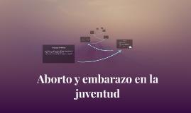 Aborto y embarazo en la juventud
