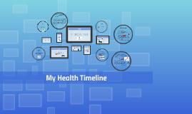 My Health Timeline