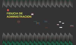 FIDUCIA DE ADMINISTRACION