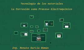 La Corrosión como Proceso Electroquímico