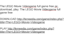 The LEGO Movie Videogame full game free pc, download, play.