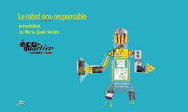 présentation  Le robot éco-responsable à la MCC le 4 mars 2013