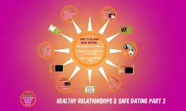 Healthy Relationships pt 2