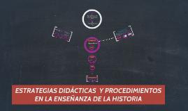 Copy of DB_Estrategias de enseñanza y procedimientos en Historiia