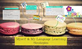 Myself & My Language Learning Strategies
