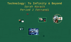 Technology: To Infinity & Beyond