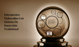 Documentos Elaborados Con Sistema De Impresion Tradicional