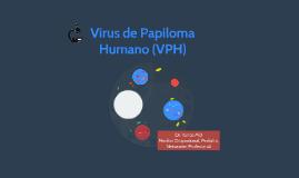 Virus de Papiloma Humano (VPH)