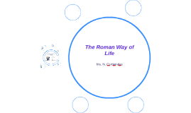 the roman way of life