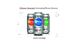 Xyience Xenergy: Increasing Promo Success