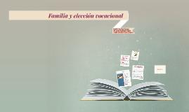 Familia y elección vocacional