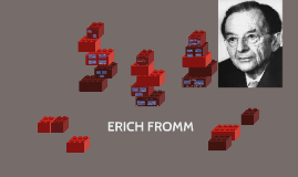 Copy of ERICH FROMM
