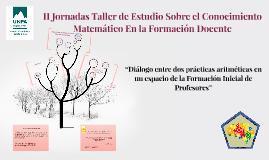 Copy of II Jornadas Taller de Estudio Sobre el Conocimiento Matemáti