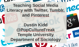 Teaching Social Media Literacy with Twitter, Tumblr, and Pin