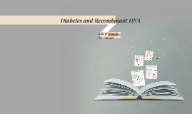 Diabetes and Recombinant DNA