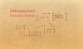 Bildungsroman/ Feministic Novels