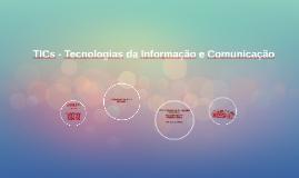 TICs - Tecnologias da Informação e Comunicação