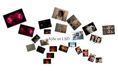 Ayla On LSD