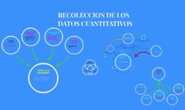 RECOLECCION DE LOS DATOS CUANTITATIVOS