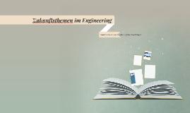Zukunftsthemen im Engineering