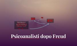 Psicoanalisti dopo Freud