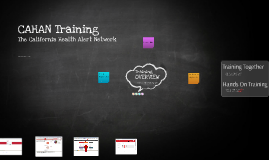 CAHAN Training Overview