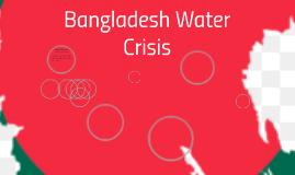 Bangladesh water crisis