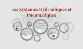 Les Systemes Hydrauliques et Pneumatiques