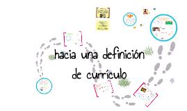 Hacia una definición de currículo