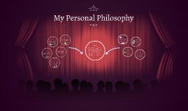My Personal Philosophy