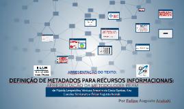 Copy of DEFINIÇÃO DE METADADOS PARA RECURSOS INFORMACIONAIS:
