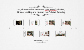 Art, Illusion and Intrusion: On Kylie Jenner's Chicken, Line