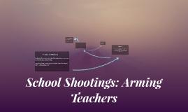 School Shootings: Arming Teahcers