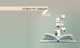 All about Mrs. Rakowsky