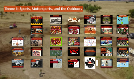 Theme 1: Sports, Motorsports, and the Outdoors