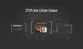 STEM into Citizen Science