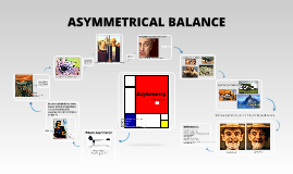 Copy of Asymmetrical Balance
