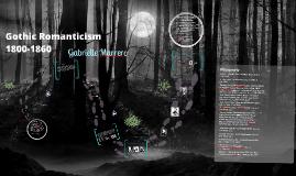 Copy of Gothic Romanticism Presentation