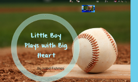 Little Boy Plays with Big Heart