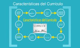 Copy of Características del Currículo