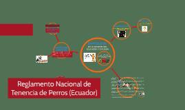 Reglamento Nacional de Tenencia de Perros (Ecuador)