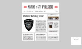 WEAVING v. CITY OF HILLSBORO