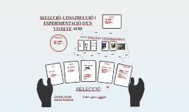 SELECCIÓ, CONSTRUCCIÓ I EXPERIMENTACIÓ D'UN VEHICLE AERI