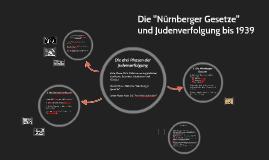 Nürnberger Gesetze und Judenverfolgung bis 1939