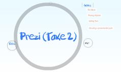 Prezi (Take 2)
