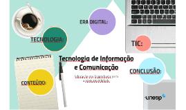 Tecnologia e as TIC